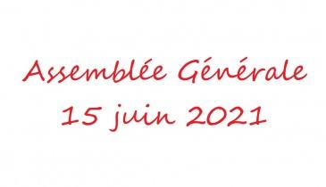 Assemblée Générale 15 juin 2021