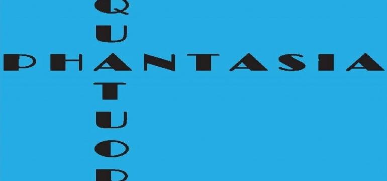 Quatuor Phantasia